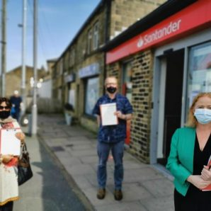 Judith urges Santander to rethink closure which will leave Bradford South with no banks